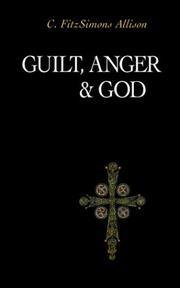 GUILT, ANGER, AND GOD by Christopher FitzSimons Allison