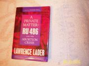 A PRIVATE MATTER by Lawrence Lader