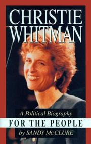 CHRISTIE WHITMAN FOR THE PEOPLE by Sandy McClure