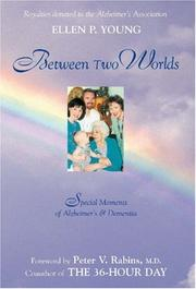 BETWEEN TWO WORLDS by Ellen P. Young