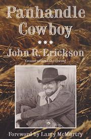 PANHANDLE COWBOY by John R. Erickson