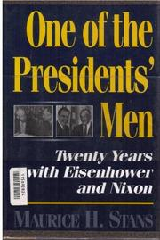 ONE OF THE PRESIDENTS' MEN by Maurice H. Stans