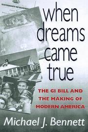 WHEN DREAMS CAME TRUE by Michael J. Bennett