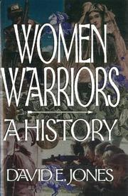 WOMEN WARRIORS by David E. Jones