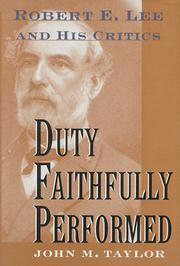 DUTY FAITHFULLY PERFORMED by John M. Taylor