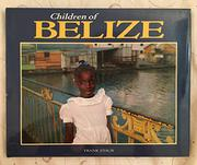 CHILDREN OF BELIZE by Frank Staub