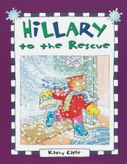 HILLARY TO THE RESCUE by Kathy Caple