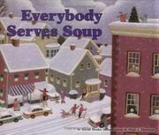 EVERYBODY SERVES SOUP by Norah Dooley