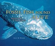 FOSSIL FISH FOUND ALIVE by Sally M. Walker