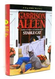 STABLE CAT by Garrison Allen