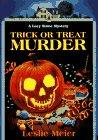 TRICK OR TREAT MURDER by Leslie Meier