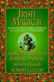IRISH MAGIC II by Morgan Llywelyn