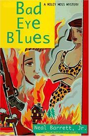 BAD EYE BLUES by Neal Barrett