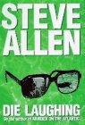 DIE LAUGHING by Steve Allen