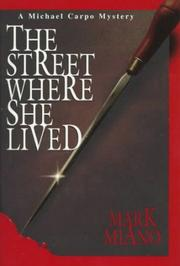 THE STREET WHERE SHE LIVED by Mark Miano