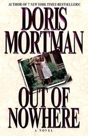 OUT OF NOWHERE by Doris Mortman
