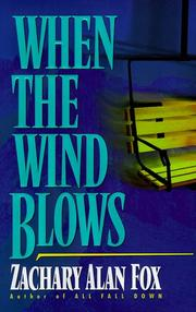 WHEN THE WIND BLOWS by Zachary Alan Fox
