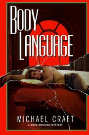 BODY LANGUAGE by Michael Craft