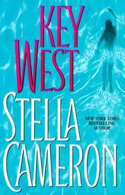 KEY WEST by Stella Cameron