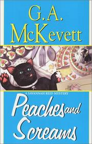 PEACHES AND SCREAMS by G.A. McKevett
