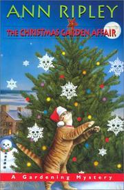 THE CHRISTMAS GARDEN AFFAIR by Ann Ripley