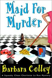 MAID FOR MURDER by Barbara Colley