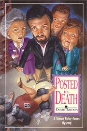 POSTED TO DEATH by Dean James