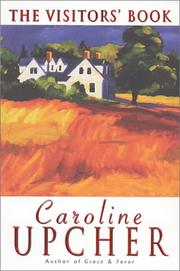 THE VISITORS' BOOK by Caroline Upcher
