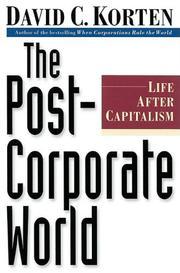 THE POST-CORPORATE WORLD by David C. Korten