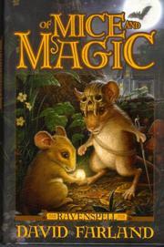 OF MICE AND MAGIC by David Farland