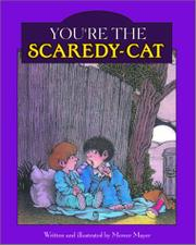 YOU'RE THE SCAREDY-CAT by Mercer Mayer