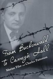FROM BUCHENWALD TO CARNEGIE HALL by Marian Filar