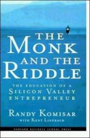THE MONK AND THE RIDDLE by Randy Komisar