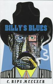 BILLY'S BLUES by C. Rips Meltzer