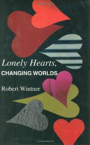 LONELY HEARTS, CHANGING WORLDS by Robert Wintner