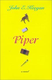 PIPER by John E. Keegan
