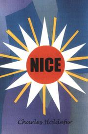 NICE by Charles Holdefer