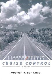 CRUISE CONTROL by Victoria Jenkins