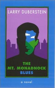 THE MT. MONADNOCK BLUES by Larry Duberstein