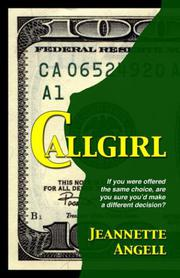 CALLGIRL by Jeannette Angell