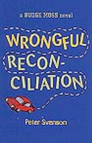 WRONGFUL RECONCILIATION by Peter Svenson