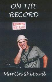 ON THE RECORD by Martin Shepard