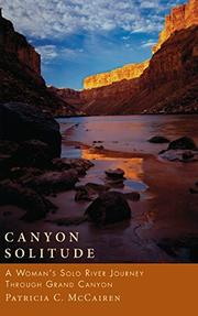 CANYON SOLITUDE by Patricia C. McCairen