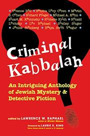 CRIMINAL KABBALAH by Lawrence W. Raphael