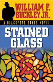 STAINED GLASS by William F. Buckley Jr.