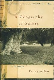 A GEOGRAPHY OF SAINTS by Penny Allen
