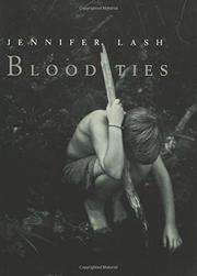 BLOOD TIES by Jennifer Lash