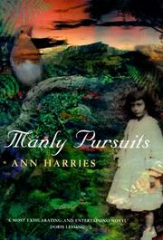 MANLY PURSUITS by Ann Harries