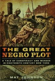 THE GREAT NEGRO PLOT by Mat Johnson