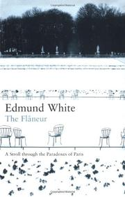 THE FLÂNEUR by Edmund White